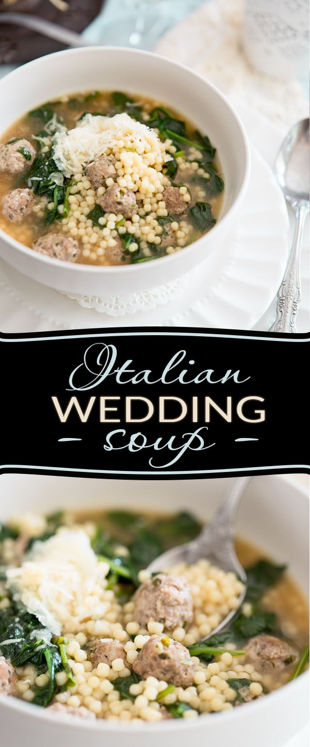Italian Wedding Soup Is A Clic Made With Adorable Mini Meat Cooked In Tasty Broth Myriad Of Miniature Pasta Beads And Fresh Spinach