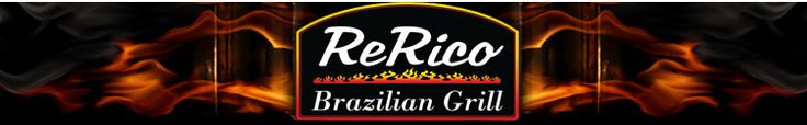 "ReRico Brazilian Grill ""Springfield's #1 Brazilian Restaurant"""