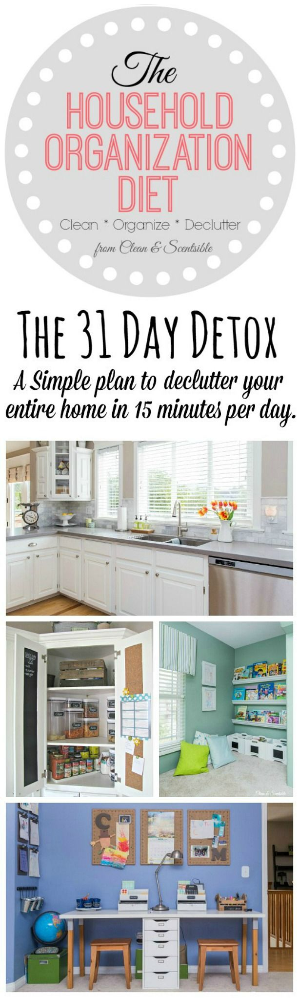 The 31 Day Household Detox is designed to jumpstart your decluttering process & organization habits. Get your whole home decluttered in 15 minutes per day!