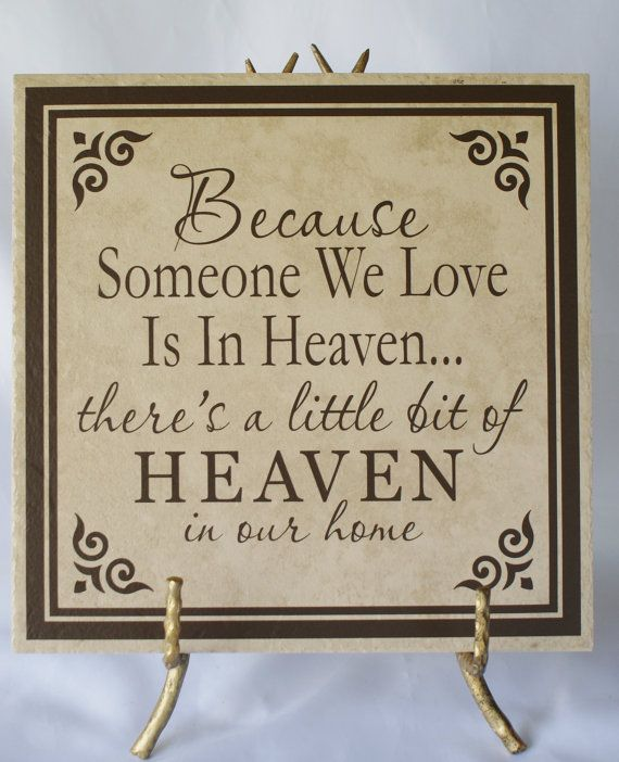 Because Someone We Love Is In Heaven Sympathy Gift