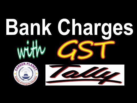 Bank Charges Entry with GST in Tally ERP 9 Part-30(Hindi)|Tally GST Bank Charges Entries - http://LIFEWAYSVILLAGE.COM/career-planning/bank-charges-entry-with-gst-in-tally-erp-9-part-30hinditally-gst-bank-charges-entries/
