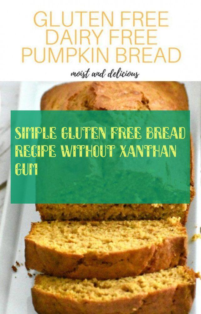 Gluten Free Bread Simple Gluten Free Bread Recipe Without
