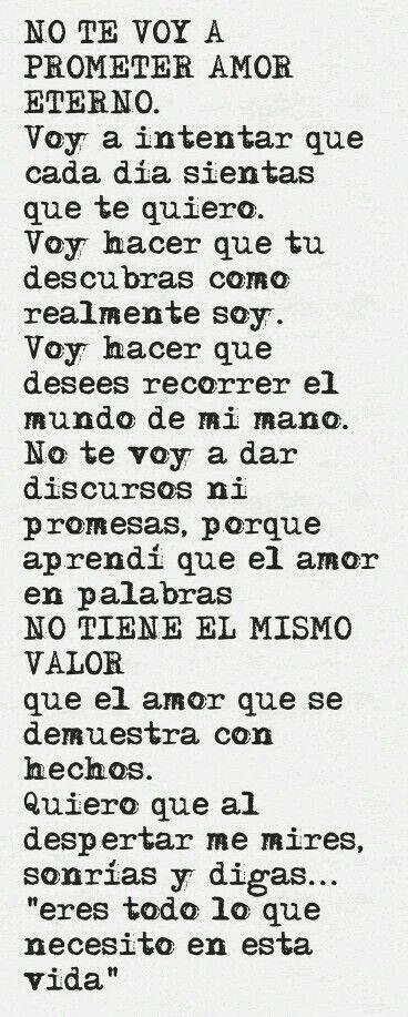 No te voy a prometer amor eterno...