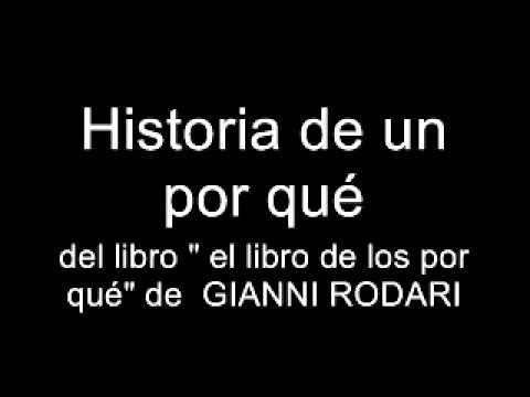 ▶ Historia de un por qué. Gianni Rodari - YouTube