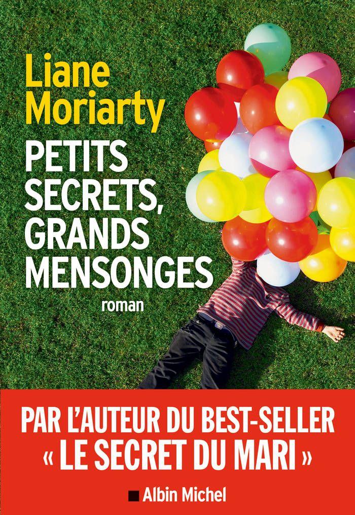 « Petits secrets, grands mensonges », de Liane Moriarty - Livres : le top ten du mois de septembre - Elle. A lire