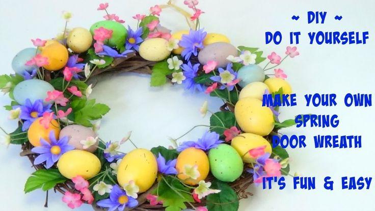 DIY Spring Door Wreath   It's Fun & Very Easy Too