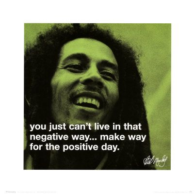 Bob Marley - positive day