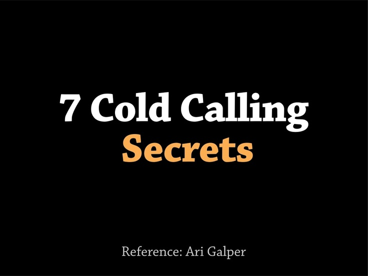 7-cold-calling-secrets by Achievers Group (Australia) via Slideshare