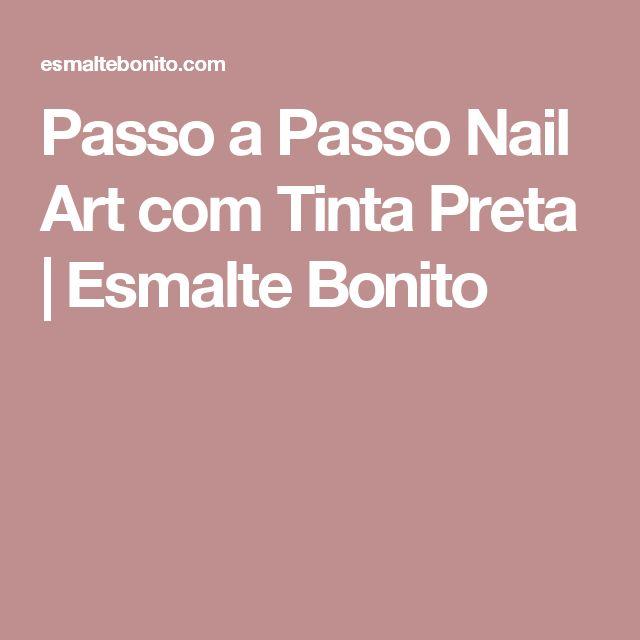 Passo a Passo Nail Art com Tinta Preta   Esmalte Bonito