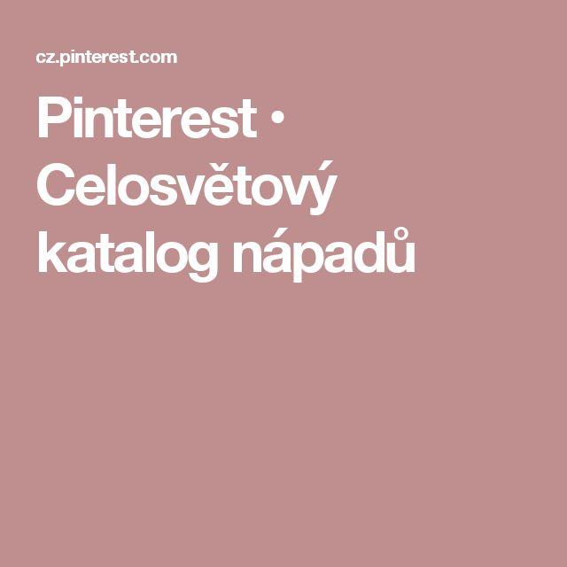 Pinterest • Celosvětový katalog nápadů