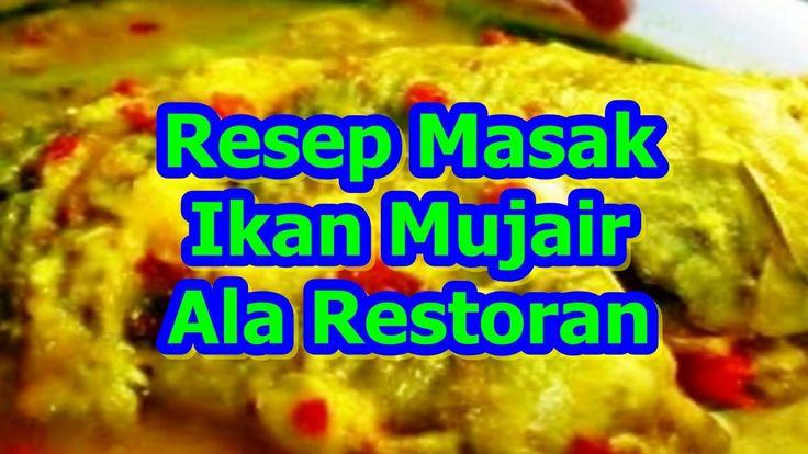 Resep Masak Ikan Mujair Ala Restoran