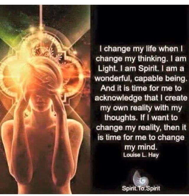 We create our reality w our thoughts