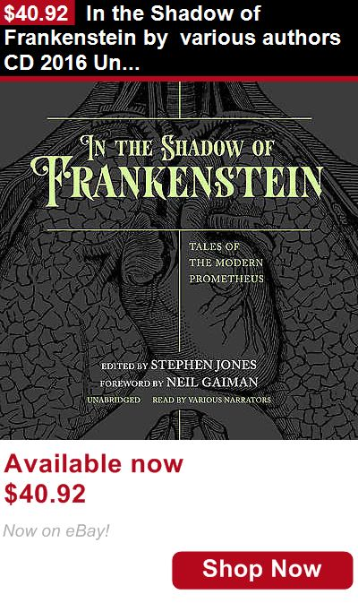 Audiobooks: In The Shadow Of Frankenstein By Various Authors Cd 2016 Unabridged BUY IT NOW ONLY: $40.92