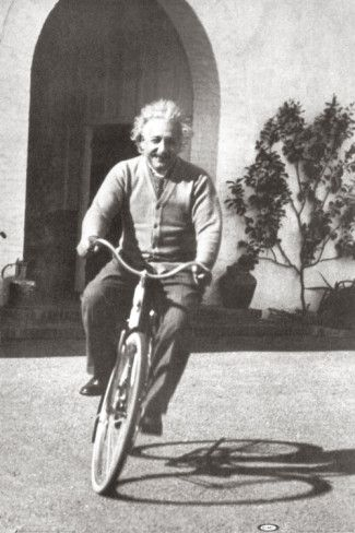 """""""I thought of that while riding my bicycle.""""  -Albert Einstein on the Theory of Relativity"""