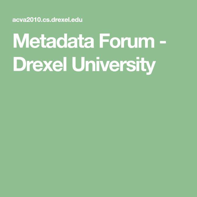 Drexel Academic Calendar 2022.Metadata Forum Drexel University In 2021 Drexel University Forum