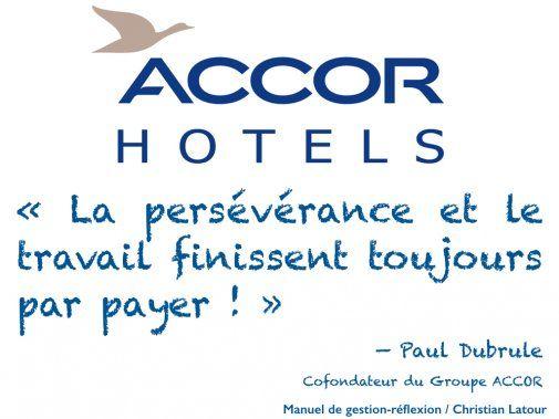 « La persévérance et le travail finissent toujours par payer ! » — Paul Dubrule, cofondateur du Groupe Accor - La Revue HRI : HOTELS, RESTAURANTS et INSTITUTIONS