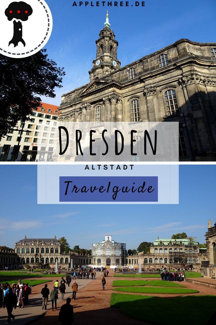 Dresden Altstadt Wochenende Applethree Food Travel Life Altstadt Stadte Reise Reisetipps