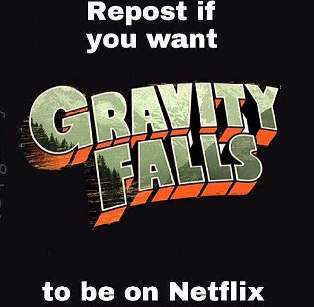 "Or like it. You should start filling my board ""Gravity Falls"""