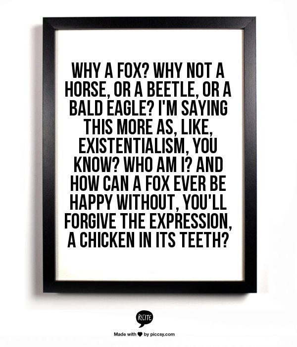 Fantastic Mr Fox quote... (made using http://recitethis.com/)