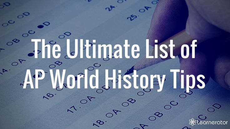The AP World History test is not easy. Here are tons of AP World History tips so you get a 5 on AP World History.