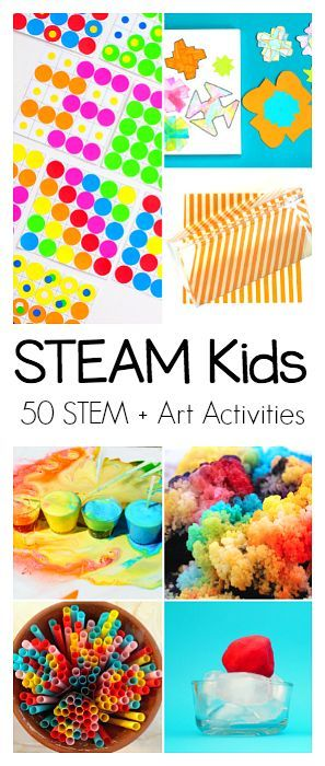 STEAM Kids: 50+ Science, Technology, Engineering, Art, and Math Activities for Kids (Explore colors, plants, crystals, light, and more!)