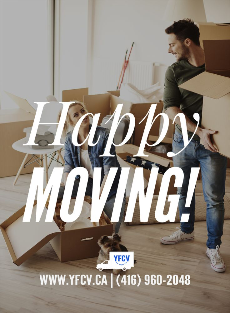 Happy Moving! #OurServices 416-960-2048 Your Friend with a Cube Van #YFCV #TorontoMovers www.yfcv.ca #Moving #Packing and #Supplies