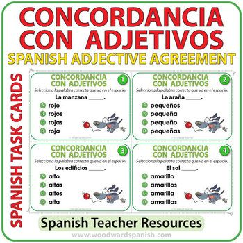 SpanishTask Cards -Noun + Adjective Agreement La concordancia entre sustantivos y adjetivos 32 multiple choice task cards to help learn adjective agreement in Spanish. Students need to choose the correct form of the adjective that accompanies the noun.