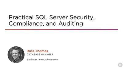 Practical SQL Server Security Compliance and Auditing