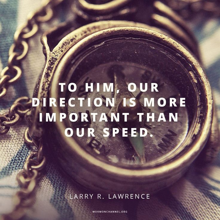 """""""Our Heavenly Father knows our divine potential. He rejoices every time we take a step forward. To Him, our direction is ever more important than our speed."""" From #ElderLawrence's inspiring #LDSconf http://facebook.com/223271487682878 message http://lds.org/general-conference/2015/10/what-lack-i-yet #ShareGoodness"""