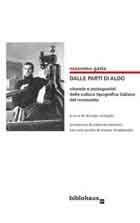 Dalle parti di Aldo - Vicende e protagonisti della cultura tipografica italiana del Novecento