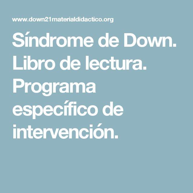 Síndrome de Down. Libro de lectura. Programa específico de intervención.
