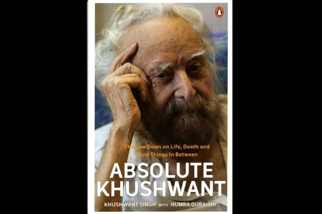 Absolute Khushwant: The Low- down On Life, Death And Most Things In- between