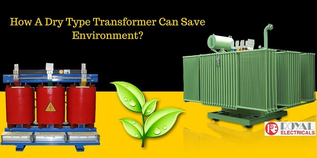 How A #Dry Type #Transformer Can Save Environment?
