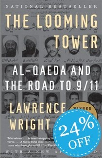 Lawrence Wright - The Looming Tower: Al Quaeda and the Road to 9/11