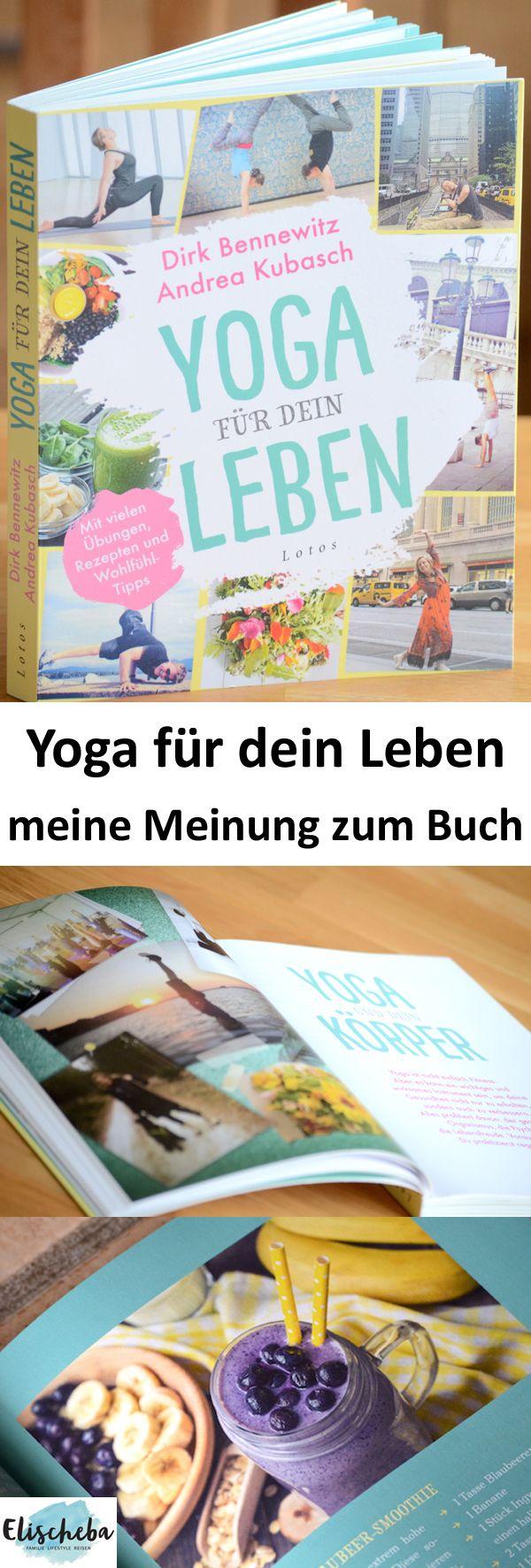 Yoga für dein Leben - meine Meinung zum Buch. Hinweis: für meinen Artikel habe ich ein kostenloses Rezensionsexemplar erhalten. #rezension #buch #yoga #buchtipp #meinung #wellness