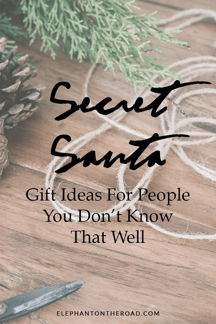 Secret Santa Gift Ideas For People You Don\'t Know That Well | The ...
