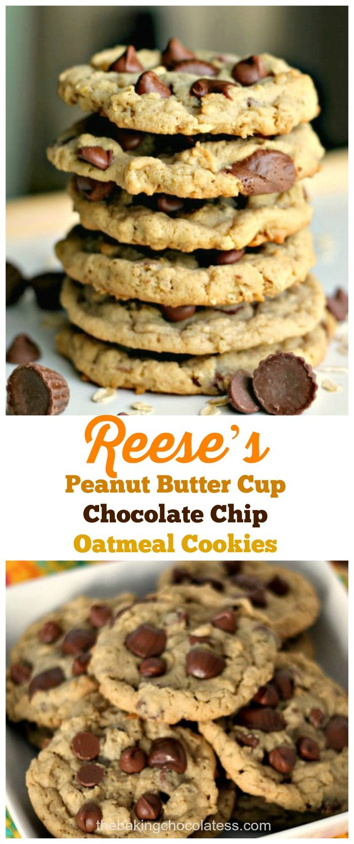 Reese's Peanut Butter Cup Chocolate Chip Oatmeal Cookies via @https://www.pinterest.com/BaknChocolaTess/