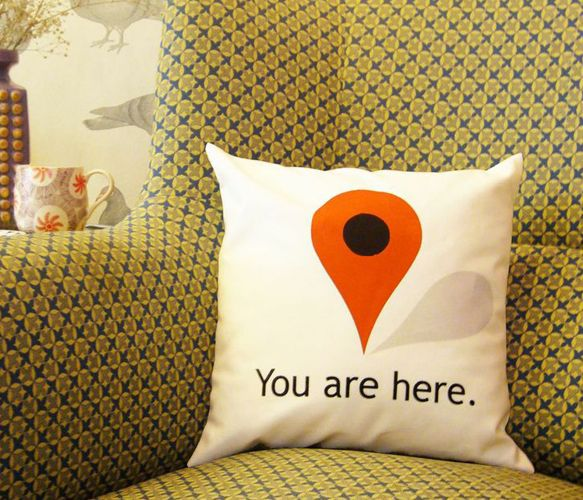 You Are Here Pillow // just in case you forgot where you were while at home on your couch... Haha... Design with a sense of humour! #productdesign