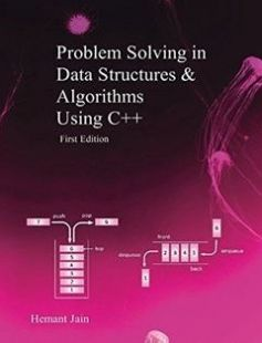 Problem Solving in Data Structures & Algorithms Using C: Programming Interview Guide First Edition free download by Hemant Jain ISBN: 9781542396479 with BooksBob. Fast and free eBooks download.  The post Problem Solving in Data Structures & Algorithms Using C: Programming Interview Guide First Edition Free Download appeared first on Booksbob.com.