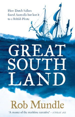 In this fascinating book, Rob Mundle follows the earliest Great Great South Land - Book Review. European voyages to explore and map Australia. Engaging and insightful, this book is The perfect gift for anyone interested in Australian history.