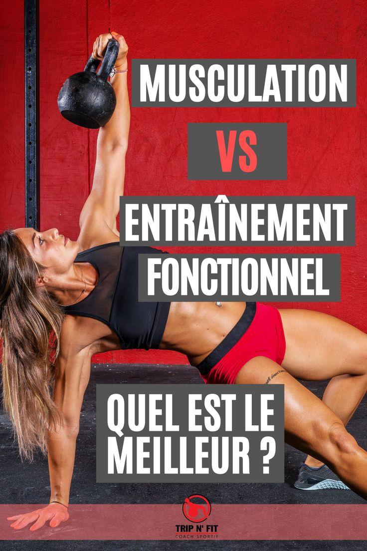 Entraînement fonctionnel ou musculation: quelle méthode