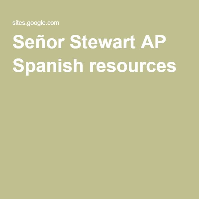 Señor Stewart AP Spanish resources