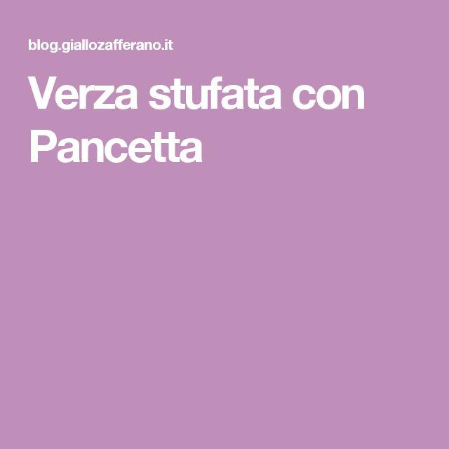 Verza stufata con Pancetta