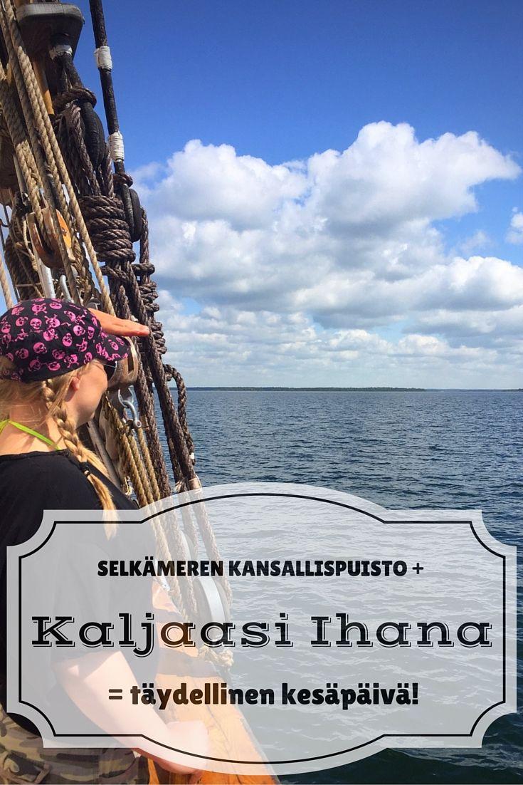 Selkämeren kansallispuisto + Kaljaasi Ihana = täydellisen kesäpäivän resepti | Live now – dream later -matkablogi