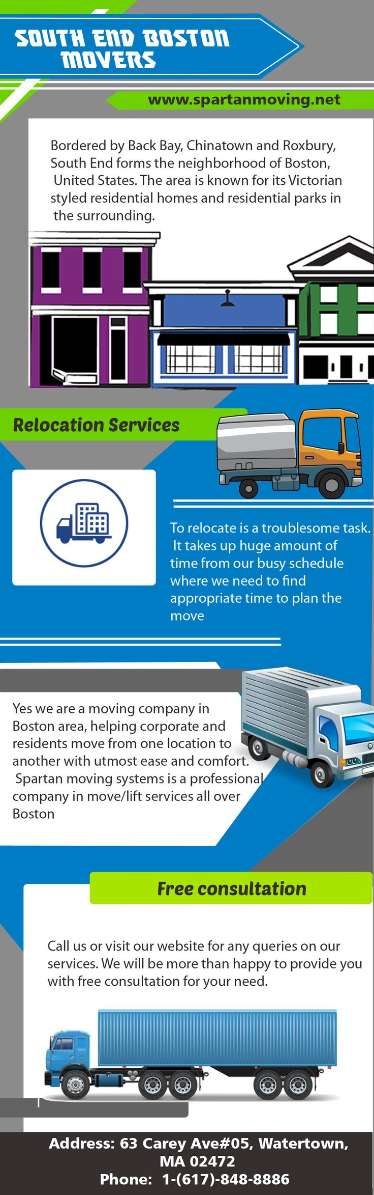 South End Boston Movers Service – well trained employees will help you relocate with ease and comfort. Long distance and local move services at Boston, Massachusetts.