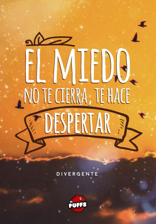 El Puffs #Frase # Cita #Divergente