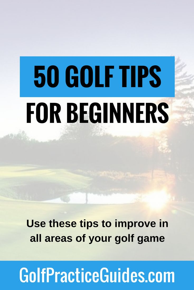 Our massive list of 50 golf tips for beginners to help you improve your golf skills. Lots of putting tips, chipping tips, short game tips, golf swing tips, mental game tips, and more. Click the link to see the full list and hit save to share!