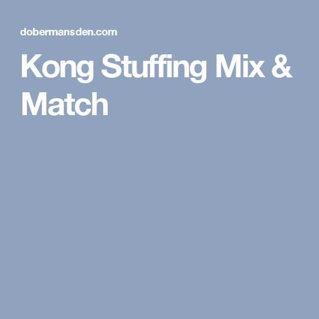 Kong Stuffing Mix & Match