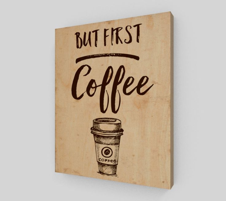 But first coffee 8x10 - Wood Print