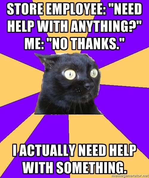 anxiety cat. i am not even kidding, this happens to me allllll the time. lamo